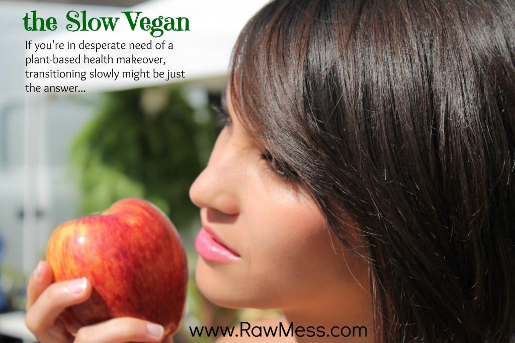 the Slow Vegan