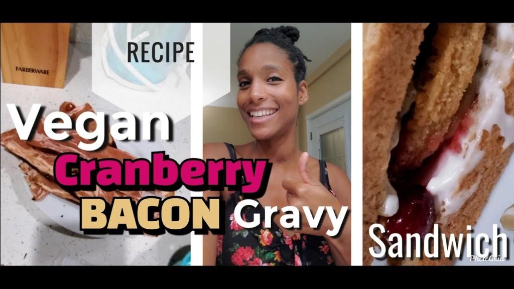 Bacon Cranberry Gravy Sandwich Recipe